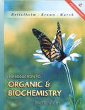 Introduction To Organic and Biochemistry, Web Enhanced (4TH 01 - Old Edition)