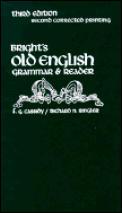 Brights Old English Grammar & Reader 3rd Edition