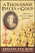 Thousand Pieces Of Gold A Memoir Of