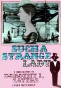Such a Strange: A Biography of Dorothy L. Sayers