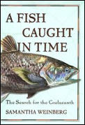 Fish Caught In Time The Search For The Coelacanth