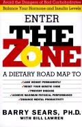 Zone Revolutionary Life Plan to Put Your Body in Total Balance for Permanent Weight Loss