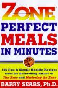 Zone Perfect Meals In Minutes 150 Fast