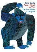 From Head to Toe De la cabeza a los pies Board Book Bilingual Edition