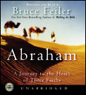 Abraham Journey To The Heart Of Three F