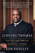 Judging Thomas Life & Times Of Clarence