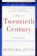 Twentieth Century A Peoples History