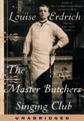 Master Butchers Singing Club Unabridged