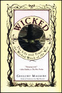 Wicked: A Novel