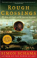 Rough Crossings Britain the Slaves & the American Revolution