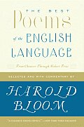 Best Poems of the English Language From Chaucer Through Robert Frost