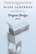 Origami Bridges Poems of Psychoanalysis & Fire