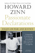 Passionate Declarations Essays on War & Justice
