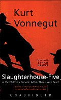 Slaughterhouse Five Unabridged