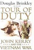 Tour of Duty John Kerry & the Vietnam War