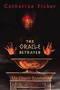 Oracle Prophecies 01 Oracle Betrayed