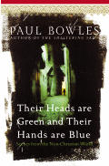 Their Heads Are Green & Their Hands Are Blue Scenes from the Non Christian World