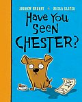 Have You Seen Chester