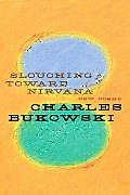 Slouching Toward Nirvana New Poems