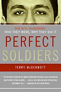 Perfect Soldiers The 9 11 Hijackers Who They Were Why They Did It