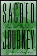 Sacred Journey A Memoir Of Early Days