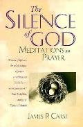 Silence Of God Meditations On Prayer