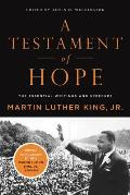 Testament of Hope The Essential Writings & Speeches of Martin Luther King JR