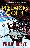 Predator Cities 02 Predators Gold Hungry City Chronicles