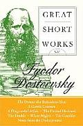 Great Short Works of Fyodor Dostoevsky