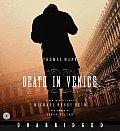 Death In Venice Unabridged