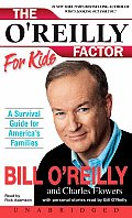 Oreilly Factor For Kids A Survival Guide