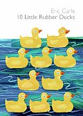 10 Little Rubber Ducks With Squeaky Rubber Duck in Back of Book