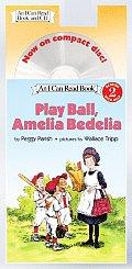 Play Ball, Amelia Bedelia Book and CD [With CD]