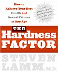 Hardness Factor How to Achieve Your Best Health & Sexual Fitness at Any Age
