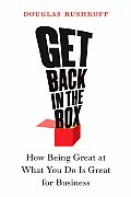 Get Back in the Box: How Being Great at What You Do Is Great for Business