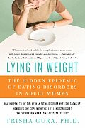 Lying in Weight The Hidden Epidemic of Eating Disorders in Adult Women
