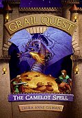 Grail Quest 01 The Camelot Spell