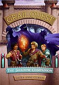 Grail Quest 03 Shadow Companion