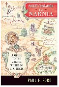 Pocket Companion to Narnia A Guide to the Magical World of C S Lewis