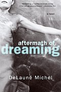 Aftermath Of Dreaming