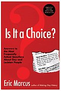 Is It a Choice? - 3rd Edition: Answers to the Most Frequently Asked Questions about Gay & Lesbian People