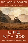 Life with God Reading the Bible for Spiritual Transformation