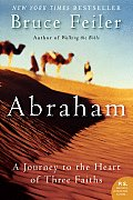 Abraham A Journey to the Heart of Three Faiths