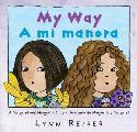 My Way/A Mi Manera: Bilingual Spanish-English Children's Book