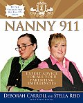 Nanny 911 Expert Advice for All Your Parenting Emergencies
