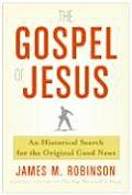 Gospel of Jesus A Historical Search for the Original Good News