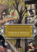 London Scene Six Essays On London Life