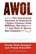 Awol The Unexcused Absence Of Americas