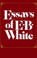 Essays Of E B White