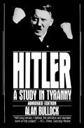 Hitler A Study In Tyranny Abridged